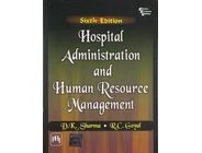 Hospital Administration and Human Resource Management | R.C.Goyal , D.K.Sharma