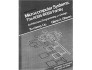 Microcomputer Systems the 8086/8088 Family : Architecture, Programming and Design| Gleen A. Gibson