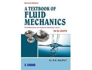 A Textbook of Fluid Mechanics | R.K.Rajput