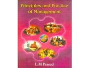 Principles and Practices of Management | L M Prasad