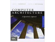 Computer architecture A Quantitative Approach | John L. Henesssey, David A. Patterson