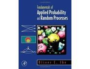 Fundamentals of Applied Probability and Random Processes | Oliver C Ibe