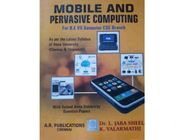 Mobile And Pervasive Computing | Dr.L.Jabasheela , K. Valarmathi