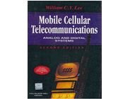 Mobile Cellular Telecommunications | William C Y Lee