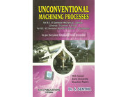 Unconventional Machining Process | Dr.S.Senthil