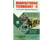 Manufacturing Technology 2 | Dr.G.K.Vijayaraghavan