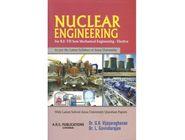 Nuclear Engineering | Dr.G.K Vijayaraghavan