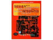 Design with Operational Amplifiers and Analog Integrated Circuits | Sergio Franco