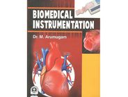 Biomedical Instrumentation | Arumugam M