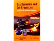 Gas Dynamics and Jet Propulsion | S. Senthil
