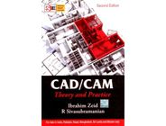 CAD/CAM Theory and Practice | Ibrahim Zeid, R. Sivasubramanian