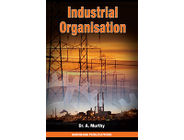 Industrial Organisation | Dr. A. Murthy