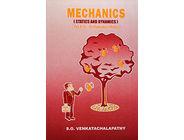 Mechanics (Statics and Dynamics)