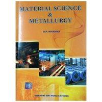 Material Science & Metallurgy | O. P. Khanna