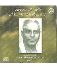 Musiri Subramania Iyer  Vol 1