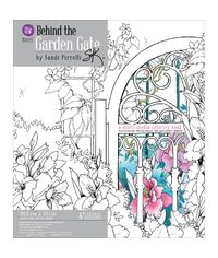 Behind The Garden Gate Coloring Book