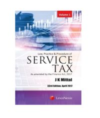 Law, Practice & Procedure of Service Tax - As amended by the Finance Act, 2017 (Set of 2 Volumes)