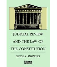 Judicial Review and the Law of the Constitution, (Indian Economy Reprint)
