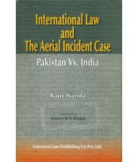 International Law and the Aerial Incident Case - Pakistan Vs. India