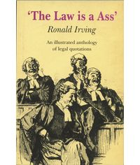 Law is a Ass, (Fourth Indian Reprint)