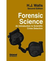Forensic Science - An Introduction to Scientific Crime Detection, 2nd edn. (Third Indian Reprint)