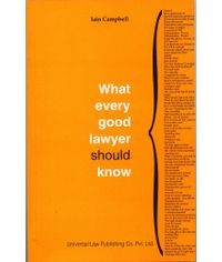 What every good lawyer should know, (Sixth Indian Reprint)