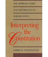 Interpreting the Constitution - The Supreme Court and The Process of Adjudication, (Indian Economy Reprint) (Pb)