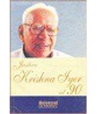 Justice Krishna Iyer at 90, 2005 Edn. (Reprint 2007)