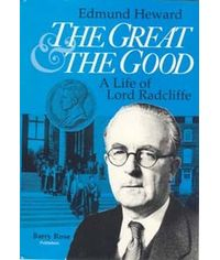 Great & The Good - A Life of Lord Radcliffe, (First Indian Reprint)