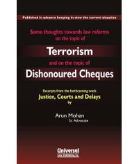 Some Thoughts towards Law Reforms on the topic of Terrorism and on the topic of Dishonoured Cheques