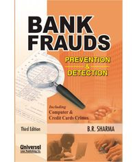 Bank Frauds - Prevention and Detection - including Computer & Credit Cards Crimes, 3rd Edn., (Reprint)