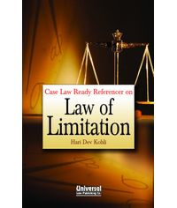Case Law Ready Referencer on Law of Limitation,