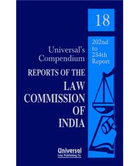 Reports of the Law Commission of India {(No. 1 (1956) to 234 (2009)} (In 18 Vols.)
