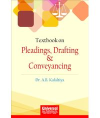 Textbook on Pleadings, Drafting & Conveyancing, 2010 Edn., (Reprint)