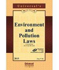 Environment and Pollution Laws (Containing Acts & Rules)