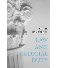Law and Judicial Duty, (Second Indian Reprint)