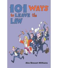 101 Ways to Leave the Law, (Indian Economy Reprint)