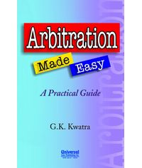 Arbitration Made Easy - A Practical Guide, 3rd Edn.