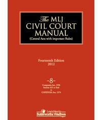 The MLJ Civil Court Manual 14e 2012 Vol 8