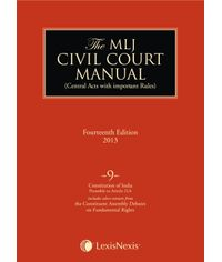 The MLJ Civil Court Manual (Central Acts with important Rules); Constitution of India-Preamble to Article 21A ; Vol 9