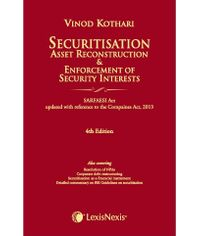 Securitisation,Asset Reconstruction and Enforcement of Security Interests