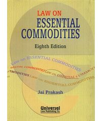 Law on Essential Commodities, 8th Edn. with update 2007