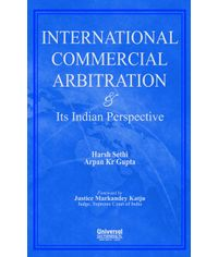 International Commercial Arbitration & Its Indian Perspective