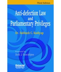 Anti-Defection Law and Parliamentary Privileges, 3rd Edn.