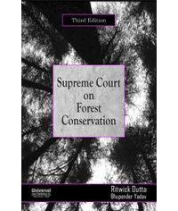 Supreme Court on Forest Conservation, 3rd Edn.