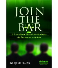 Join the Bar (A Tale about Three Law Students - An Encounter with Life)