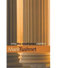 Why the Constitution matters, (First Indian Reprint)
