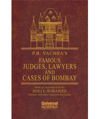 Famous Judges, Lawyers and Cases of Bombay (With an Introduction by Soli J. Sorabjee, Former Attorney General for India) (Reprint)