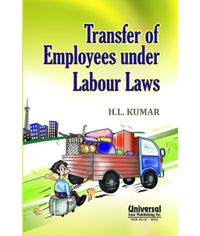 Transfer of Employees under Labour Laws, 4th Edn.