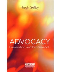 Advocacy Preparation and Performance (First Indian Reprint)